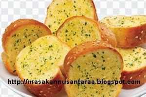 cara membuat garlic bread dengan teflon resep nusantara blog yang membahas resep resep dari