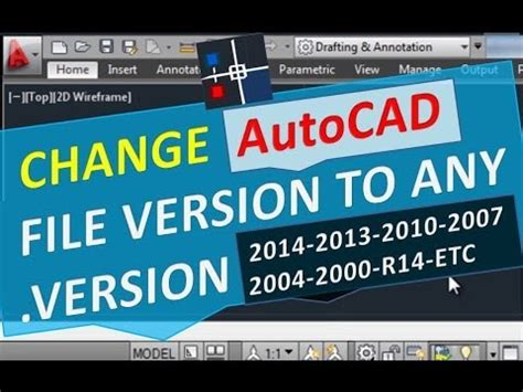 autocad full version installer 2007 change autocad file version to any version 2015 2014 2013