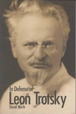 defense  leon trotsky  david north