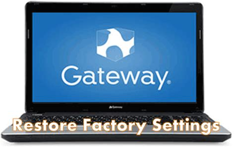 factory reset vista restore gateway laptop to factory default settings without