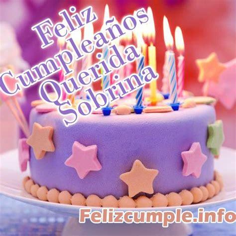 imagenes feliz cumpleaños a una sobrina m 225 s de 1000 ideas sobre cumplea 241 os feliz de sobrina en