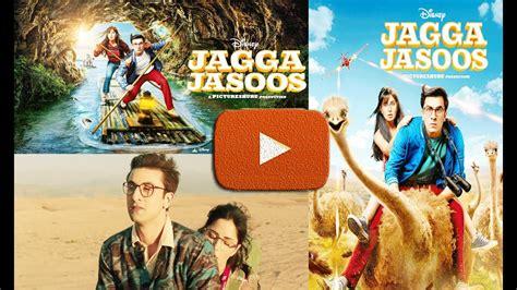 jagga jasoos 2017 full hindi movie watch online mp4 3gp jagga jasoos 2017 full movie review story trailer