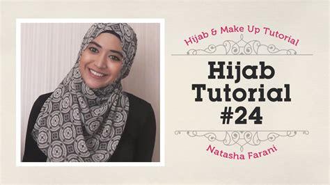 tutorial hijab segi empat natasha farani hijab tutorial natasha farani 24 youtube