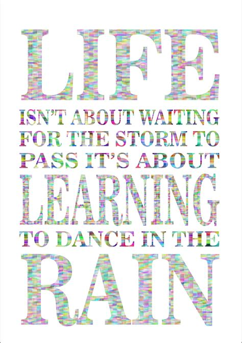 printable a4 quotes life isn t about waiting for the storm to pass inspiring