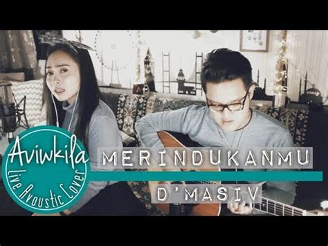download mp3 merindukanmu dmasiv merindukanmu akustik mp3 download stafaband