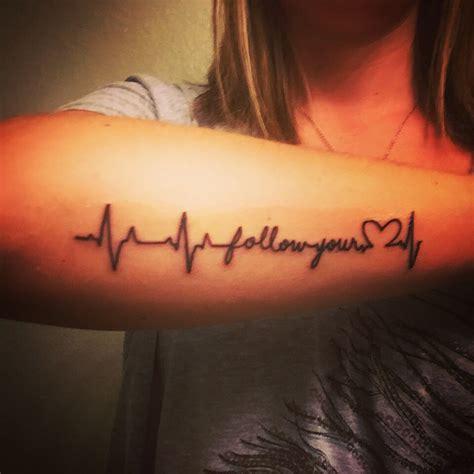 follow your heart tattoo follow your heartbeat