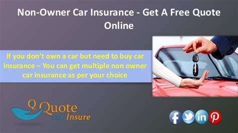 Buy Car Insurance by Non Owner Car Insurance Policy Protective Coverage