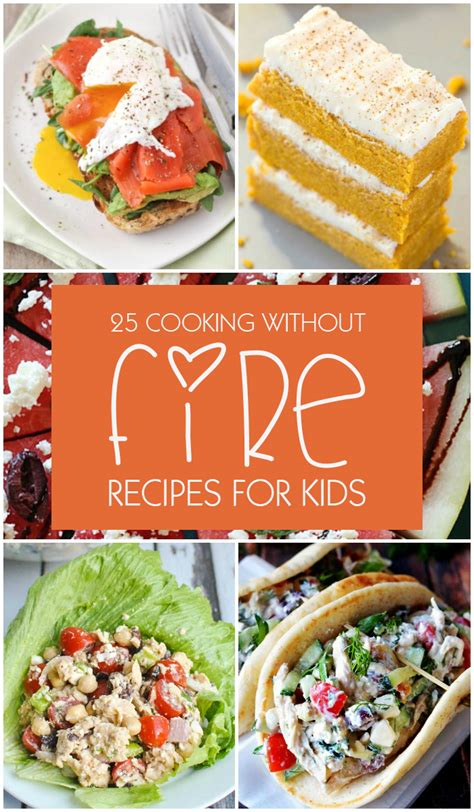 top 25 cooking without fire recipes for kids