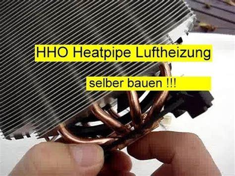 Heizung Selber Bauen Anleitung 6913 by Heatpipe Luftheizung Selber Bauen Ist Das M 246 Glich