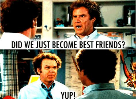Step Brothers Meme - step brothers did we just become best friends quotes