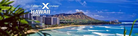 boat to hawaii from los angeles celebrity hawaii cruises 2017 and 2018 hawaii celebrity