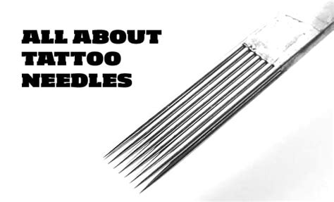 tattoos needles about needles types which do what how to use