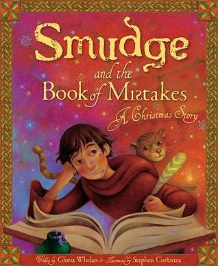 other takes mistakes books smudge and the book of mistakes a story by
