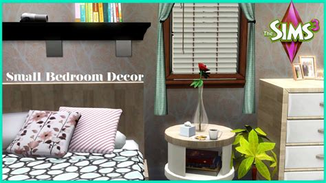 sims 3 bedroom decor the sims 3 small bedroom decor youtube