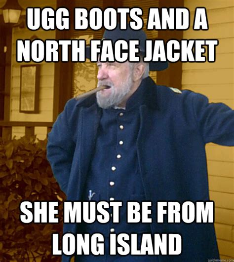 North Face Jacket Meme - ugg boots and a north face jacket she must be from long