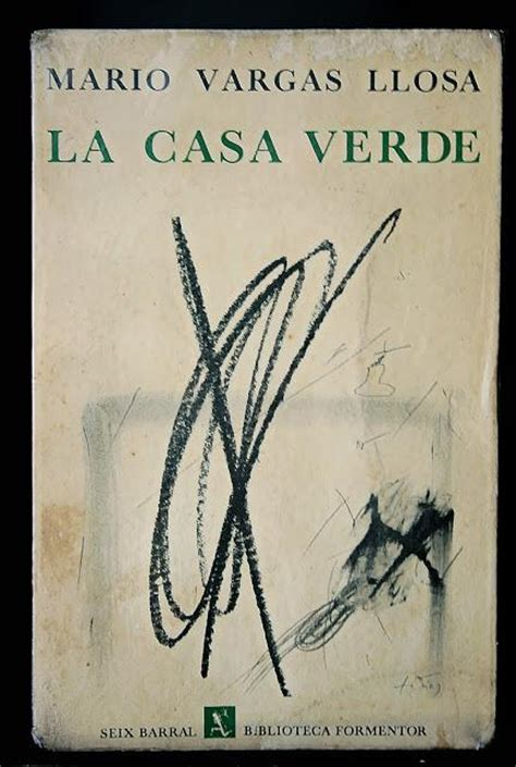 libro la casa verde my favorite one my books