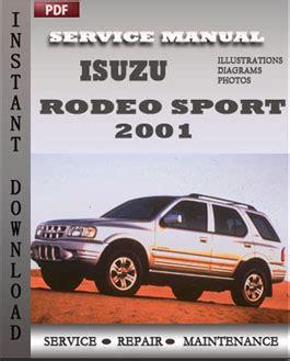 service and repair manuals 2001 isuzu rodeo user handbook isuzu rodeo sport 2001 service manual download servicerepairmanualdownload com