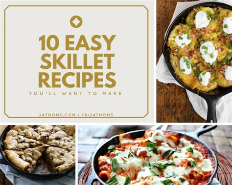10 easy cast iron skillet recipes you ll want to make 24 7 moms