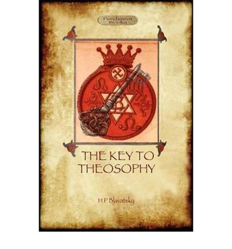 the key to theosophy books the key to theosophy with original 30 page annotated