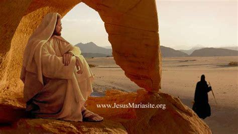 imagenes de jesus orando en el desierto neltuovolere ges 249 vince satana sempre dio 232 imbattibile