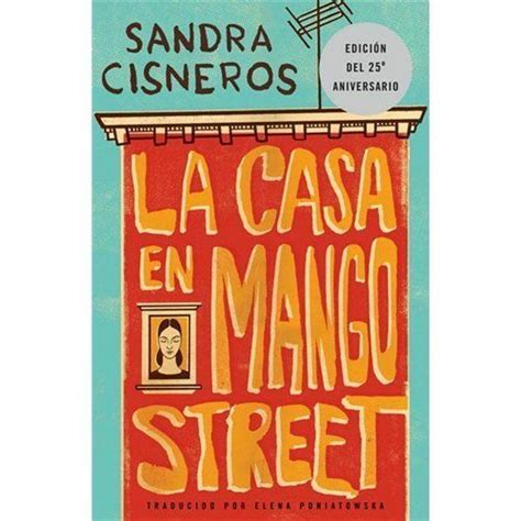 la casa en mango street la casa en mango street the house of mango street by