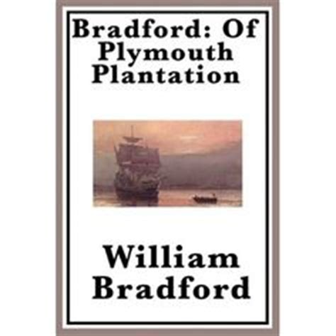 of plymouth plantation book 2 1000 images about william bradford carpenter