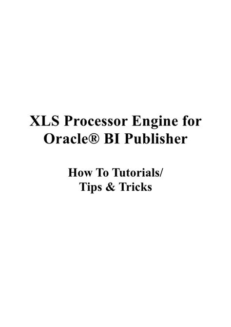 oracle xdk tutorial xls processor engine for oracle bi publisher 1 0 build 41