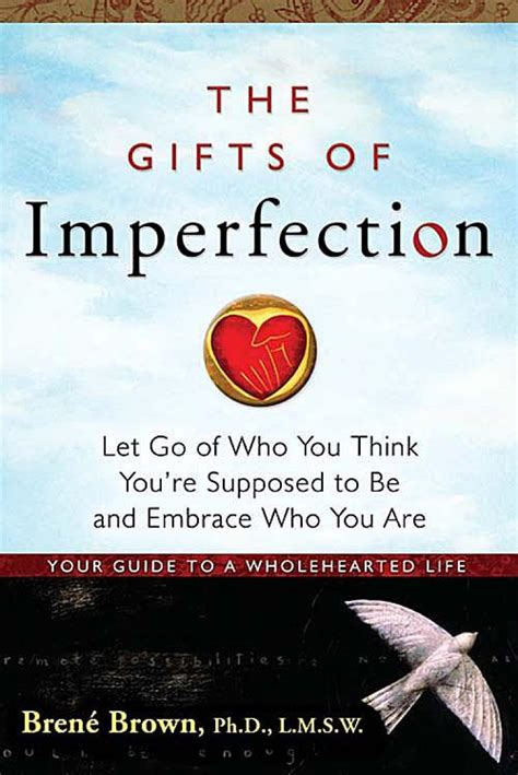 Who Are You Book the gifts of imperfection quotes quotesgram