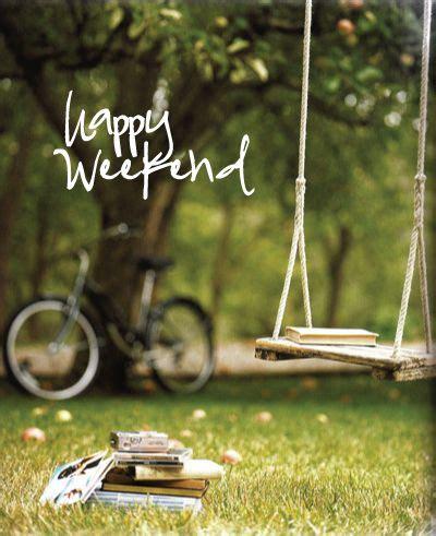 reading swing 25 best ideas about happy weekend on pinterest happy