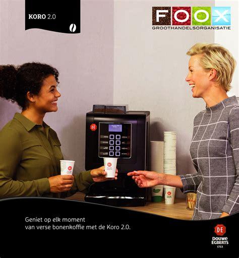koffiemachine hoogeveen nieuw bij foox de douwe egberts koro 2 0 koffiemachine
