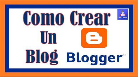 tutorial crear blog en blogger como crear un blog y agregar una entrada aprendo