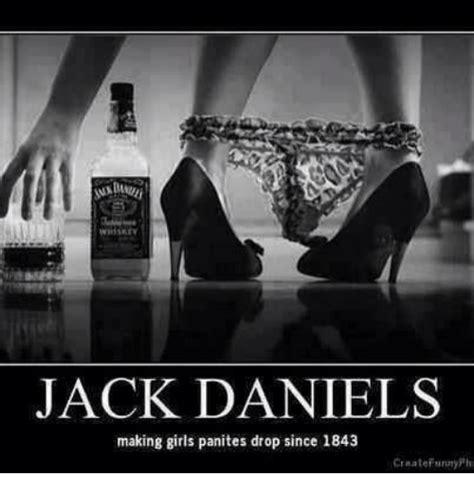 Jack Daniels Meme - 25 best memes about girls panites girls panites memes