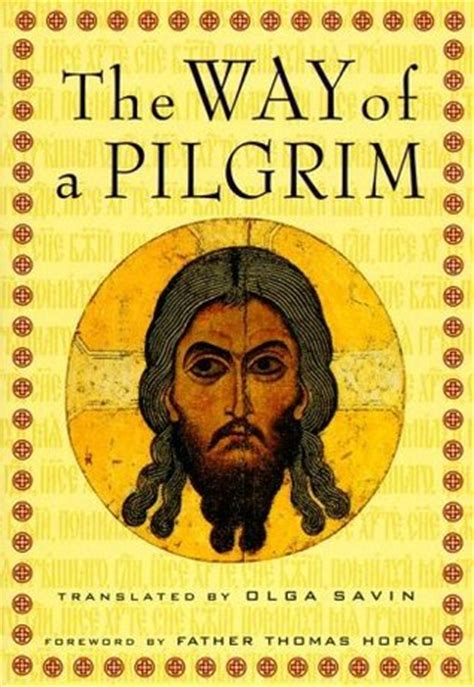 The Way Of A Pilgrim by The Way Of A Pilgrim By Anonymous Reviews Discussion