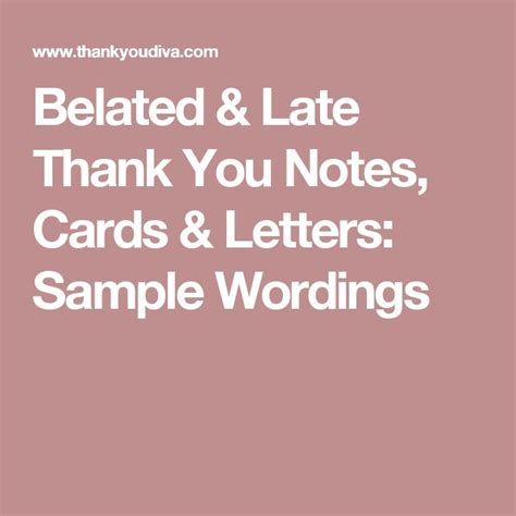 Thank You Letter After Late Belated Late Thank You Notes Cards Letters Sle Wordings Wedding Ideas
