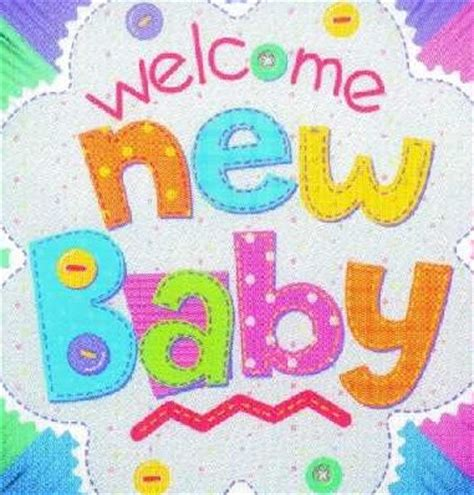 best new baby 25 best new baby born wishes pictures and images