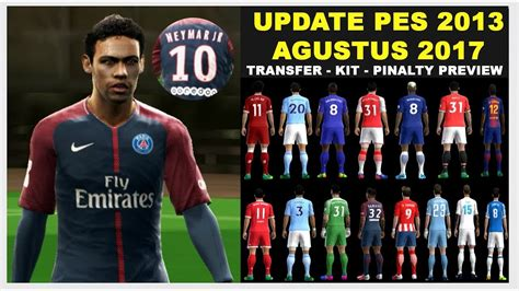 bagas31 jersey pes 2013 pes 2013 update transfer agustus 2017 new jersey 2017