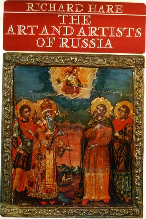 libro russia and the arts kunst richard hare the art and artists of russia 1965 catawiki