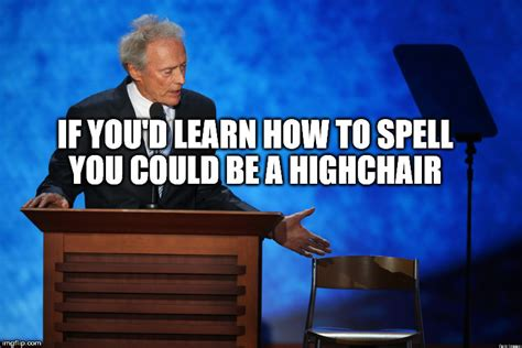 clint eastwood chair meme clint eastwood chair talk imgflip