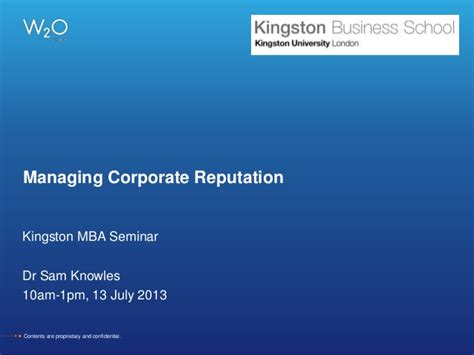 Kingston Mba Review by Measuring Corporate Reputation 13 July 2013