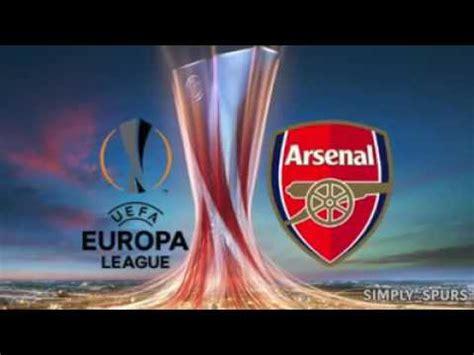 arsenal europa league arsenal s new europa league anthem youtube