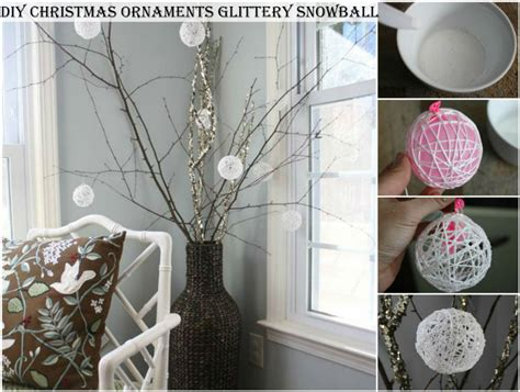 diy christmas ornaments glittery snowball diy crafts and