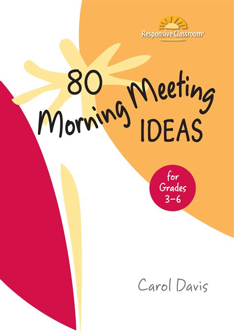 80 Morning Meeting Ideas For Grades 3 6 Responsive Classroom