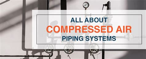 Home Workshop Design Layout All About Compressed Air Piping Systems Quincy Compressor