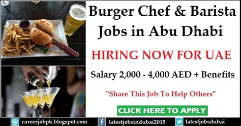 In Abu Dhabi For Mba Freshers by Burger Chef And Bartender In Abu Dhabi