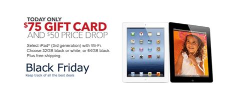 Ipad Gift Card With Purchase - best ipad 2 black friday deal 75 gift card with purchase