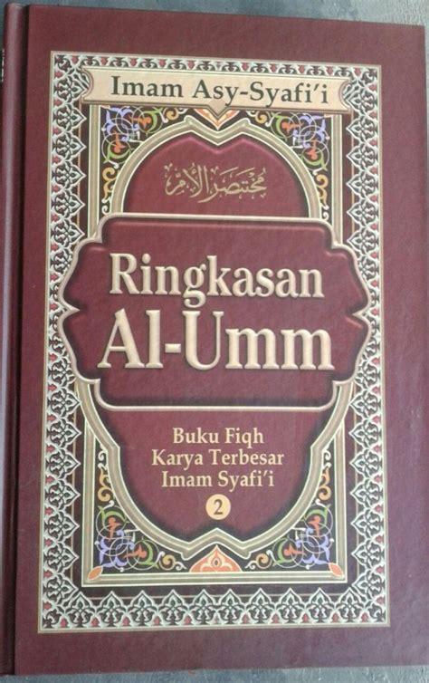 Asbab Wurud Al Hadits Sebab Keluarnya Hadits Rasulullah Karmedia ringkasan al umm 1 set 2 jilid toko muslim title