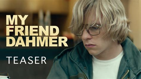 my friend dahmer my friend dahmer teaser