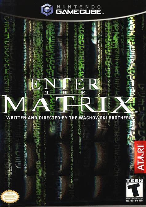 Ps2 Matrix enter the matrix gamecube