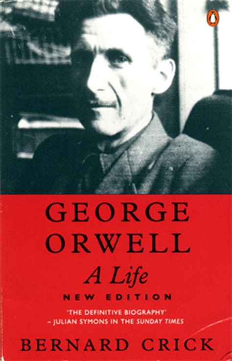 biography of george orwell book bernard crick george orwell a life publisher penguin
