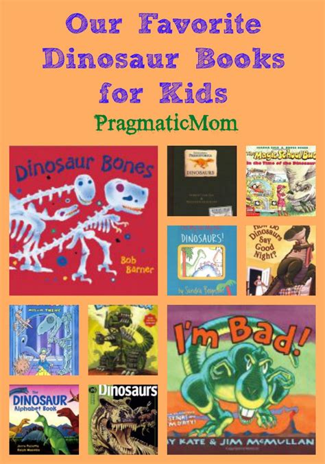 best dinosaur books for ages 2 8 pragmaticmom